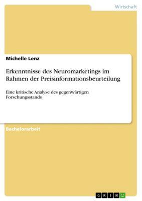 Erkenntnisse des Neuromarketings im Rahmen der Preisinformationsbeurteilung, Michelle Lenz