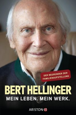 Erkenntnisse, Gedanken, Erinnerungen, Bert Hellinger, Hanne-Lore Heilmann