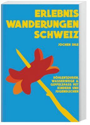 Erlebniswanderungen Schweiz, Jochen Ihle