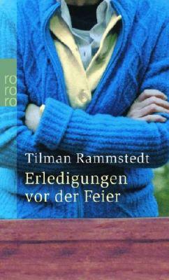 Erledigungen vor der Feier, Tilman Rammstedt