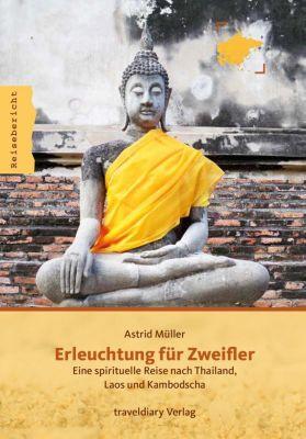 Erleuchtung für Zweifler, Astrid Müller