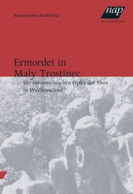 Ermordet in Maly Trostinec