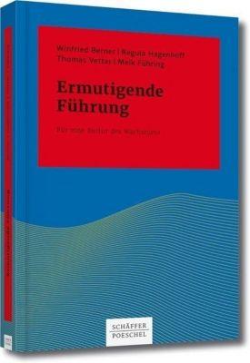 Ermutigende Führung, Winfried Berner, Regula Hagenhoff, Thomas Vetter