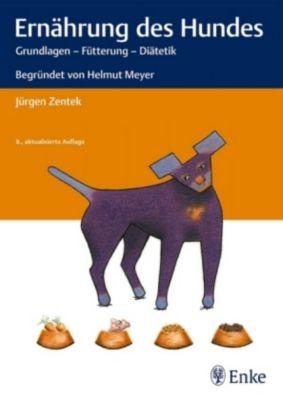Ernährung des Hundes - Jürgen Zentek pdf epub