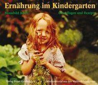 Ernährung im Kindergarten, Sunnhild Koch
