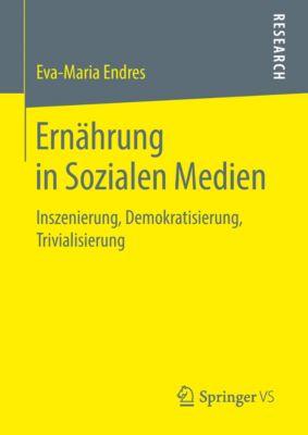Ernährung in Sozialen Medien, Eva-Maria Endres