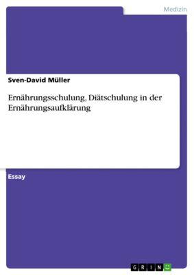 Ernährungsschulung, Diätschulung in der Ernährungsaufklärung, Sven-David Müller