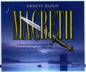 Ernest Bloch: Macbeth (Gesamtaufnahme), A Rumpf, Borowski-Tudor