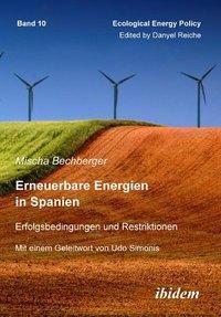 Erneuerbare Energien in Spanien, Mischa Bechberger