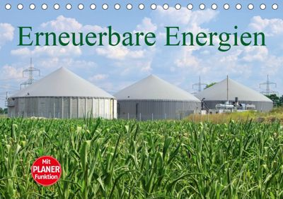 Erneuerbare Energien (Tischkalender 2019 DIN A5 quer), LianeM