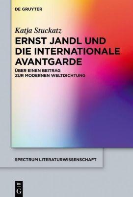 Ernst Jandl und die internationale Avantgarde, Katja Stuckatz