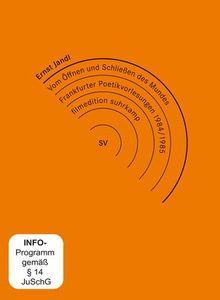 Ernst Jandl - Vom Öffnen und Schließen des Mundes: Frankfurter Poetik-Vorlesungen 1984/198, Filmedition Suhrkamp-fes 17