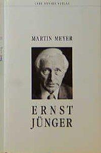 Ernst Jünger, Martin Meyer