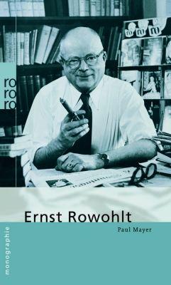 Ernst Rowohlt, Paul Mayer