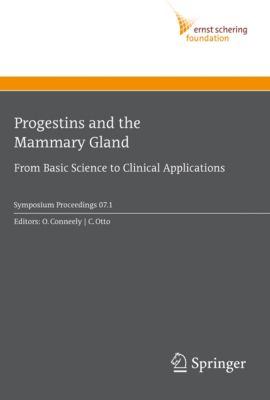 Ernst Schering Foundation Symposium Proceedings: Progestins and the Mammary Gland
