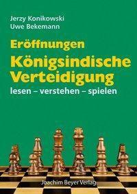 Eröffnungen - Königsindische Verteidigung -  pdf epub
