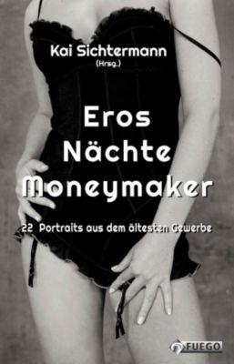 Eros Nächte Moneymaker, Kai Sichtermann