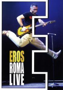 Eros Roma Live, Eros Ramazzotti