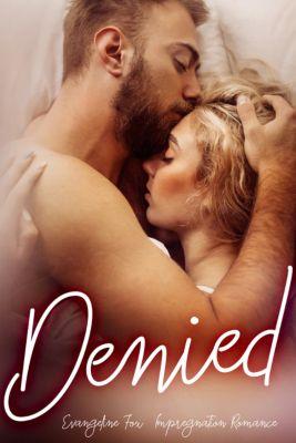 Erotica: Denied, Evangeline Fox