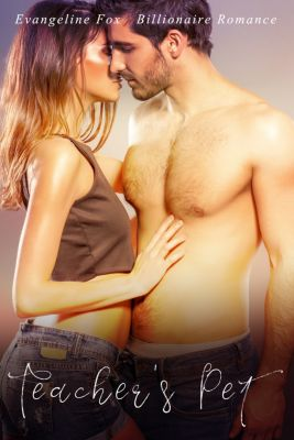 Erotica: Teacher's Pet, Evangeline Fox