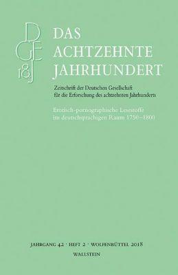 Erotisch-pornographische Lesestoffe im deutschsprachigen Raum 1750-1800