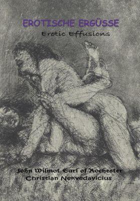 Erotische Ergüsse / Erotic Effusions