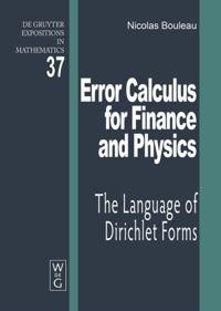Error Calculus for Finance and Physics, Nicolas Bouleau