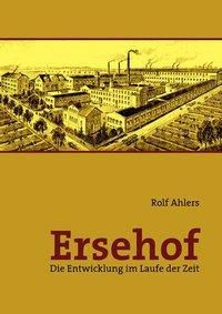 Ersehof, Rolf Ahlers
