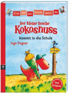 Erst ich ein Stück, dann du. Der kleine Drache Kokosnuss Band 4: Der kleine Drache Kokosnuss kommt in die Schule, Ingo Siegner