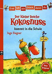 Erst ich ein Stück, dann du. Der kleine Drache Kokosnuss Band 4: Der kleine Drache Kokosnuss kommt in die Schule - Produktdetailbild 1