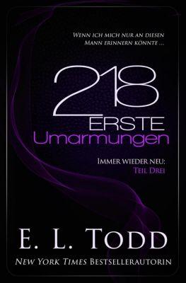 Erste: 218 Erste Umarmungen, E. L. Todd