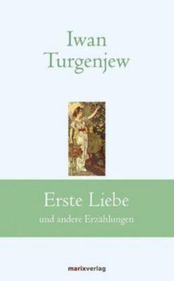 Erste Liebe - Iwan S. Turgenjew pdf epub