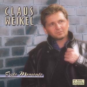 Erste Momente, Claus Weikel
