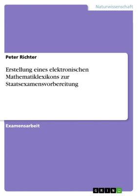 Erstellung eines elektronischen Mathematiklexikons zur Staatsexamensvorbereitung, Peter Richter