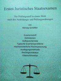 Erstes Juristisches Staatsexamen, Herwig Schöffler