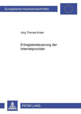 Ertragsbesteuerung der Internetprovider, Jörg Thomas Knies
