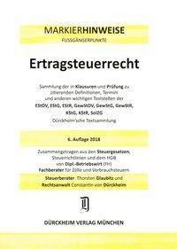 ERTRAGSTEUERRECHT Dürckheim-Markierhinweise/Fussgängerpunkte für das Steuerberaterexamen Nr. 1842 (2018/192. 166.EL) Dürc, Thorsten Glaubitz, Constantin Dürckheim