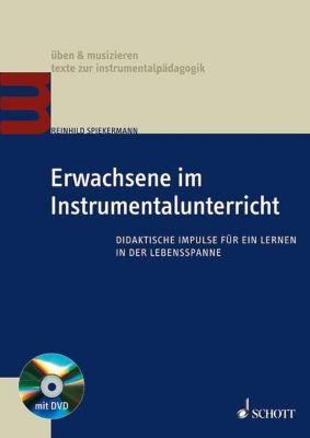 Erwachsene im Instrumentalunterricht, m. DVD, Reinhild Spiekermann