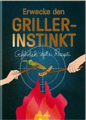 Erwecke den Griller-Instinkt