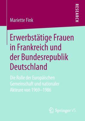 Erwerbstätige Frauen in Frankreich und der Bundesrepublik Deutschland, Mariette Fink
