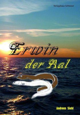 Erwin der Aal, Andreas Siehl