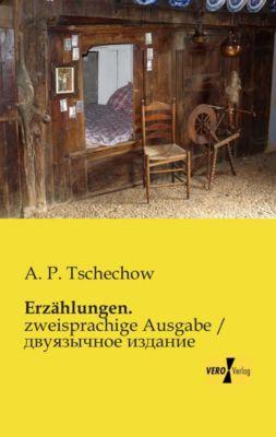 Erzählungen. - Anton Pawlowitsch Tschechow |