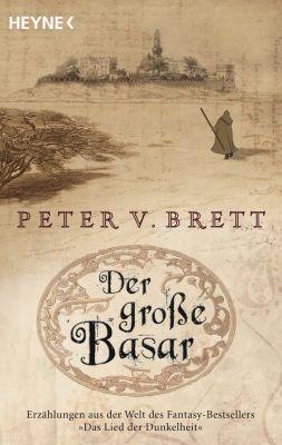 Erzählungen aus Arlens Welt: Der große Basar, Peter V. Brett
