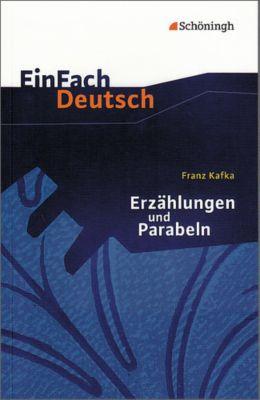 Erzählungen und Parabeln, Franz Kafka