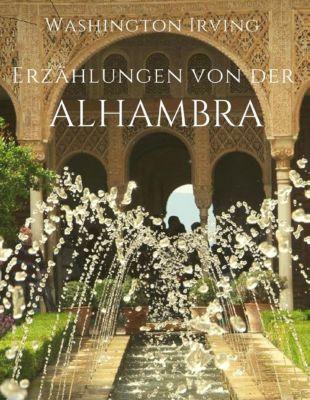 Erzählungen von der Alhambra, Washington Irving