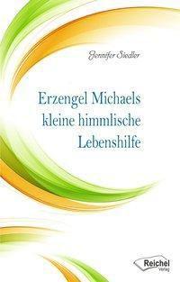 Erzengel Michaels kleine himmlische Lebenshilfe, Jennifer Siedler