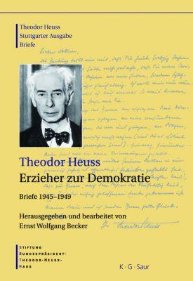 Erzieher zur Demokratie, Theodor Heuss