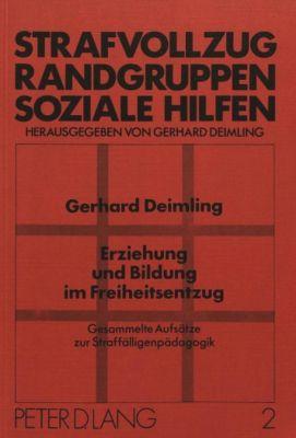 Erziehung und Bildung im Freiheitsentzug, Gerhard Deimling