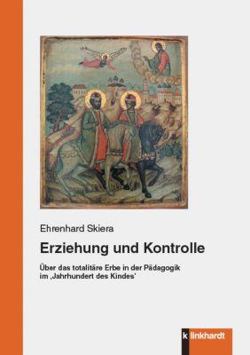 Erziehung und Kontrolle, Ehrenhard Skiera
