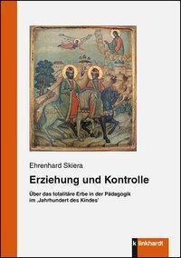 Erziehung und Kontrolle - Ehrenhard Skiera pdf epub